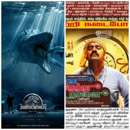 'Jurassic World' Overpowers 'Indru Netru Naalai'
