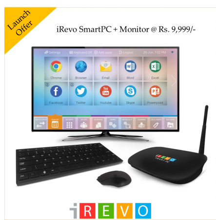 iRevo Launches Smart PC for Rs, 7,999 and Rs. 9,999 In India