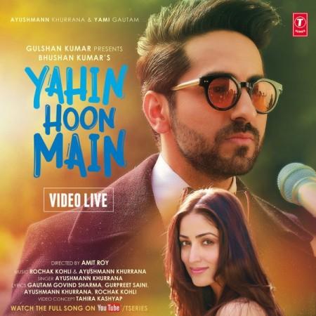 Ayushmann Khurrana and Yami Gautam in 'Yahin Hoon Main' song