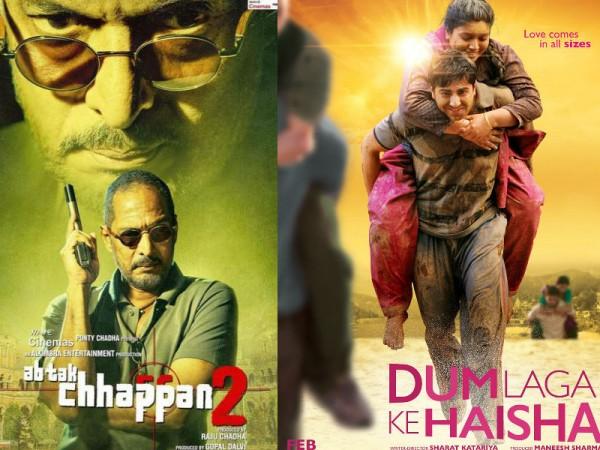 Ab Tak Chappan 2 and Dum Laga Ke Haisha