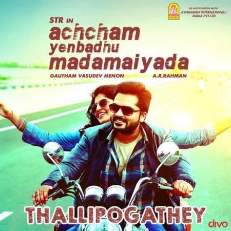 A promotional material of Thalli Pogathey from Achcham Yenbadhu Madamaiyada