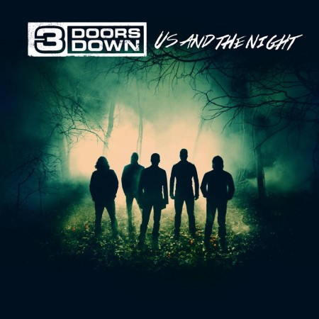 Us and The Night by 3 Doors Down