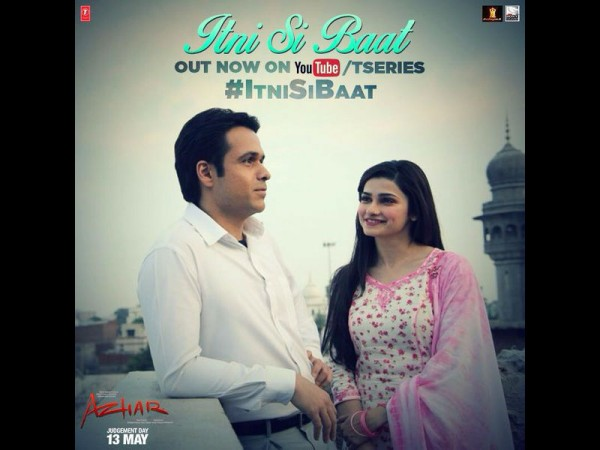 Itni Si Baat song from Azhar