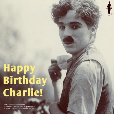 Happy birthday Charlie Chaplin