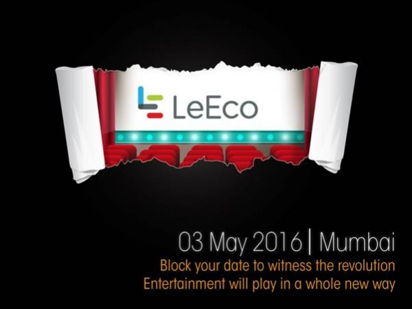 LeEco launch event in India on May 3: What to expect?
