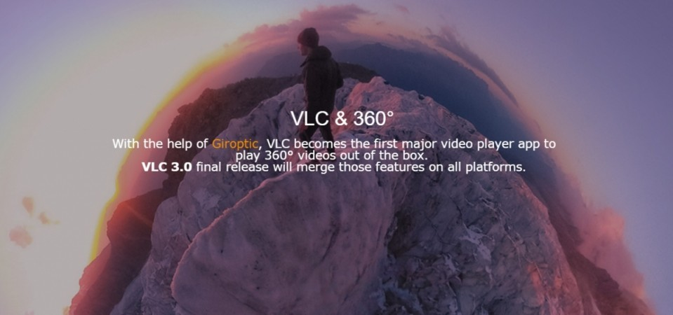 VLC Player updated with 360-degree video and image playback functionality; Technical Preview available for testing