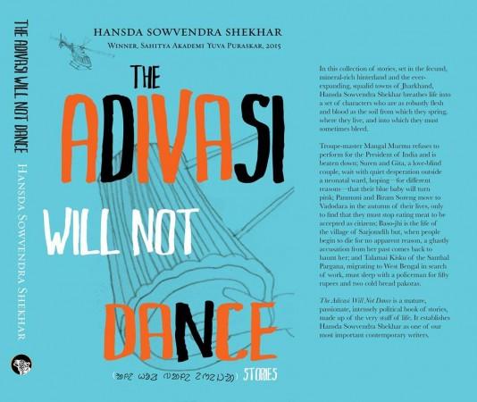 'The Adivasi Will Not Dance', by Hansda Sowvendra Shekhar