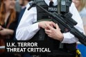 What does a critical terror threat mean for the UK?