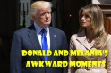 Watch Donald and Melanias awkward moments
