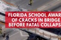 Florida school aware of cracks in bridge before fatal collapse