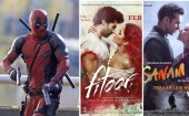 Deadpool, Fitoor and Sanam Re