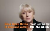 Dame Helen Mirren backs Hillary in No Regrets video