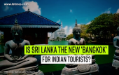 Is Sri Lanka the new 'Bangkok' for Indian Tourists?
