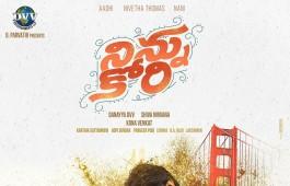 Ninnu Kori is an upcoming Telugu movie starring Nani, Aadhi and Nivetha Thomas in the lead role.