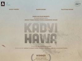 Kadvi Hawa is an upcoming Bollywood film starring Sanjay Mishra and Ranvir Shorey in the lead role. Produced by Akshay Kumar Parija, Manish Mundra and Nila Madhab Panda.