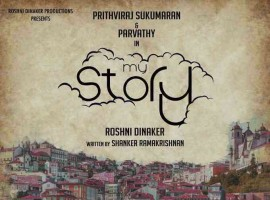'My Story' is an upcoming Malayalam movie written by Shanker Ramakrishnan and produced under the Roshni Dinaker banner. The film stars Prithviraj Sukumaran and Parvathy in the lead role.