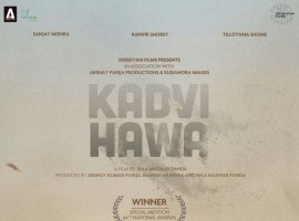 Kadvi Hawa is an upcoming Bollywood film starring Sanjay Mishra and Ranvir Shorey in the lead role. Produced by Akshay Kumar Parija, Manish Mundra and Nila Madhab Panda.