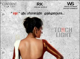 Here is the first look poster of Tamil movie Torchlight starring Sadha in the lead role.