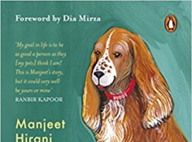 Manjeet Hirani wife of Rajkumar Hirani who is a well-known influencer and speaker is set to launch her book 'How To Be Human - Life Lessons by Buddy Hirani'.  'How To Be Human - Life Lessons by Buddy Hirani' is a charming and beautifully illustrated book for dog lovers.