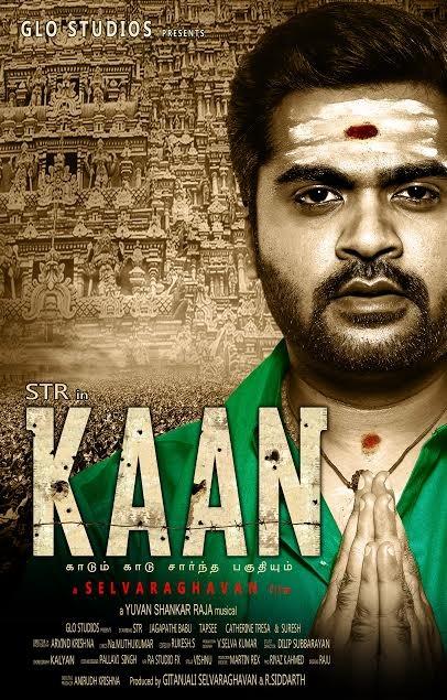 Kaan First Look Poster,Kaan First Look,Kaan,Simbu,Selvaraghavan,Silambarasan,Kaan movie stills,Kaan movie pics,Kaan movie images,Kaan movie poster