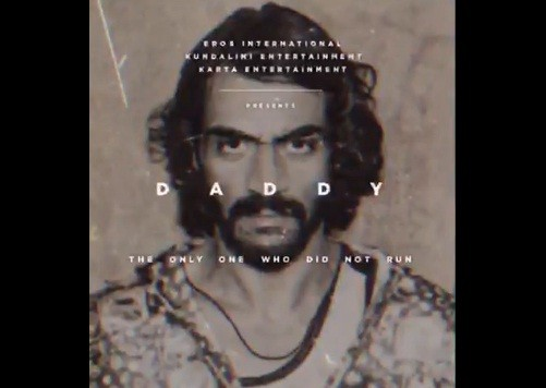 Motion poster of Arjun Rampal's 'Daddy' out