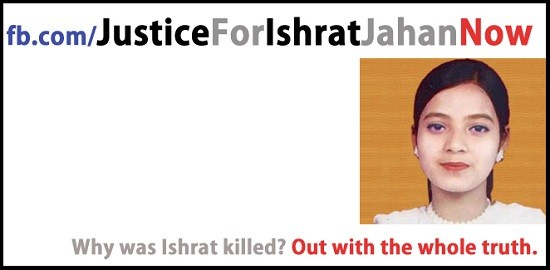 Ishrat Jahan, a 19-year old college student, was killed in a fake encounter