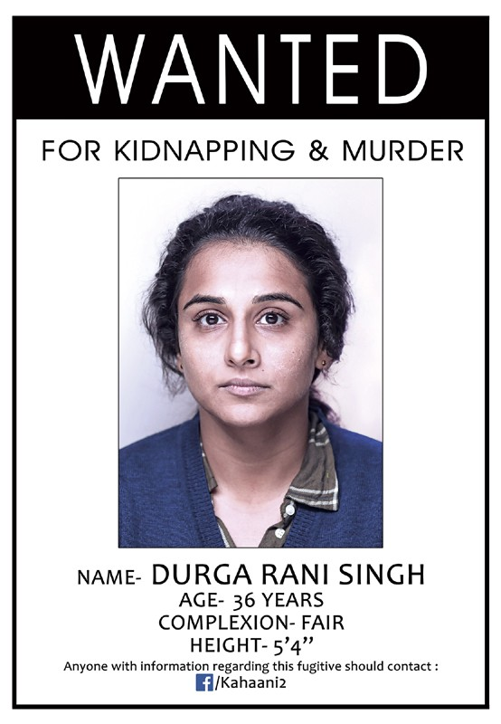 Vidya Balan,vidya balan kahaani 2,Vidya Balan wanted in Kahaani 2,Vidya Balan wanted,Vidya Balan in Kahaani 2,Kahaani 2,Kahaani 2 poster,Kahaani 2 first look,Kahaani 2 first look poster