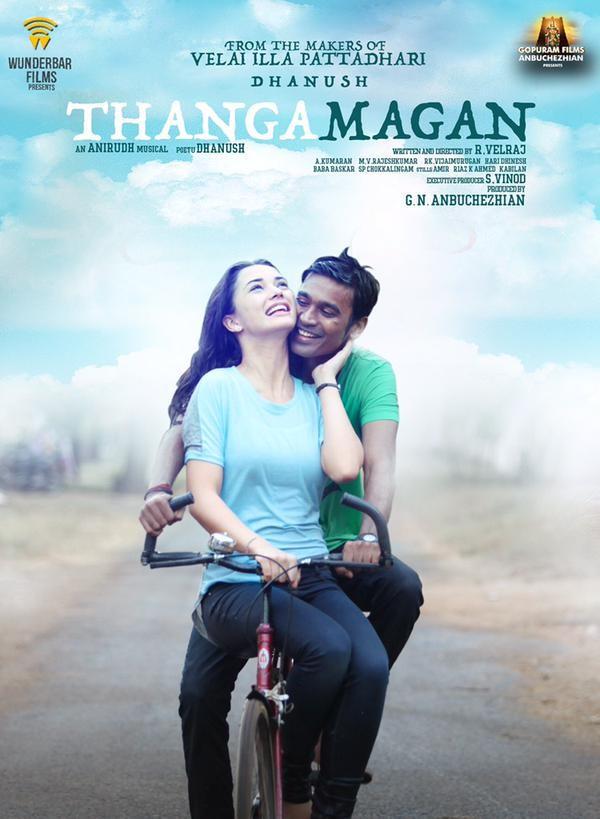 Dhanush,samantha,vip 2,Thanga Magan,Thanga Magan first look,Thanga Magan first look poster,Thangamagan,Thangamagan poster,Thangamagan first look