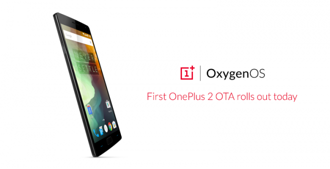 OnePlus Rolls Out OxygenOS 2.0.1 For OnePlus 2 In India: Fixes Stagefright Bug, Improves Battery And More