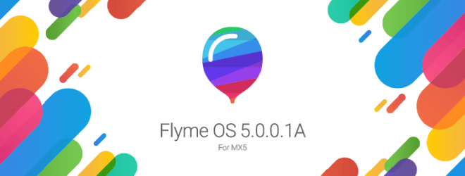 Meizu Flyme 5.0 rollout begins with flagship MX5: What are the changes and how to download?