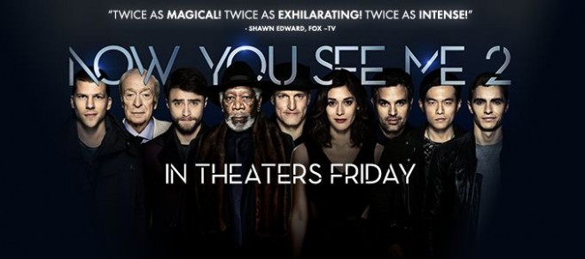 """Now You See Me 2"" will release in India on Friday June 17"
