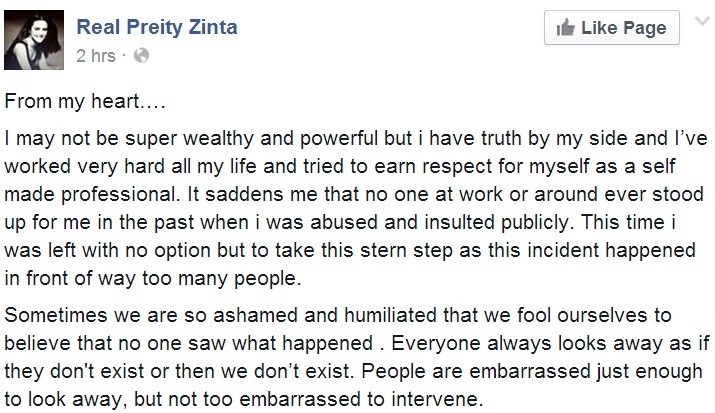 Actor Preity Zinta issued an emotional statement in her Facebook page.