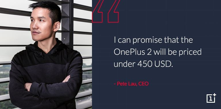 OnePlus 2 Will Be Priced Under $450, Confirms Company CEO