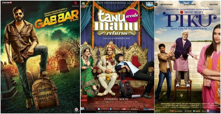Gabbar Is Back, Tanu Weds Manu Returns, Piku