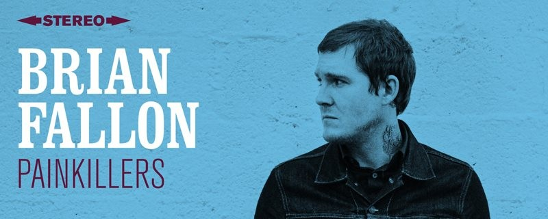 Painkillers by Brian Fallon