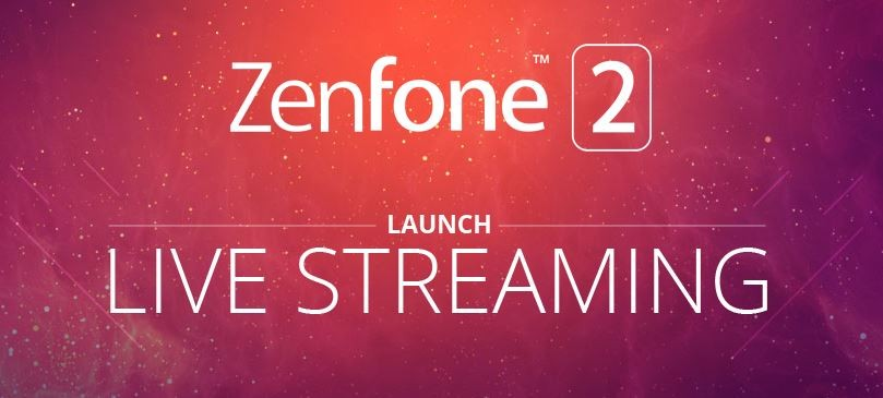 Zenfone 2 India Launch Live Streaming Information: Where to Watch New Asus Smartphone Unveiling Online