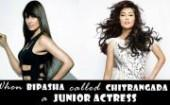 when-bipasha-basu-called-chitrangada-a-junior-actress