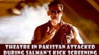 a-theatre-in-pakistan-attacked-during-salmans-kick-screening