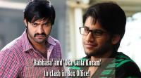 rabhasa-and-oka-laila-kosam-to-clas-in-box-office