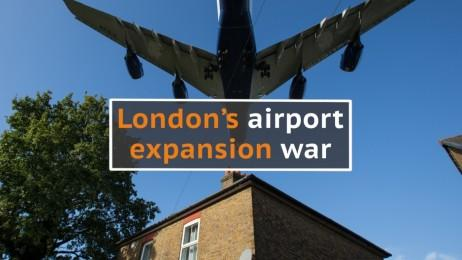 London airport expansion war explained