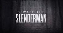 beware of slenderman