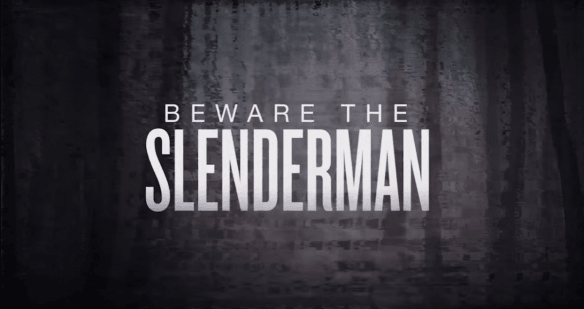 beware of slenderman