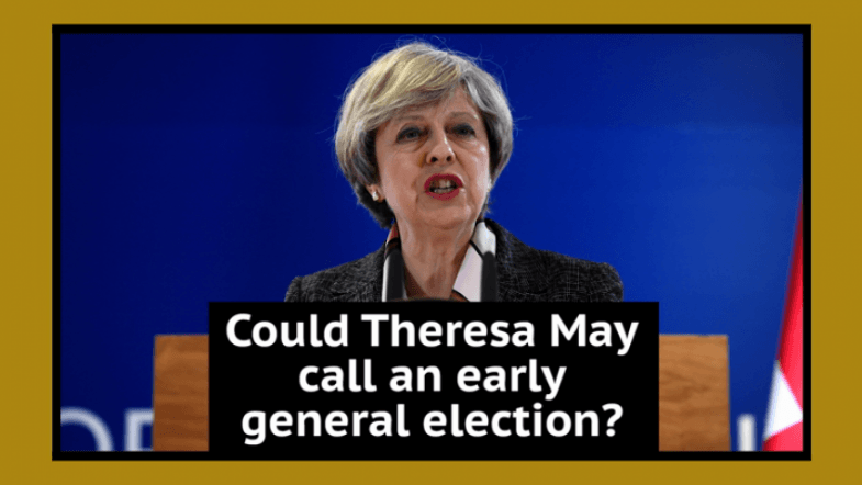Could Theresa May call an early general election?