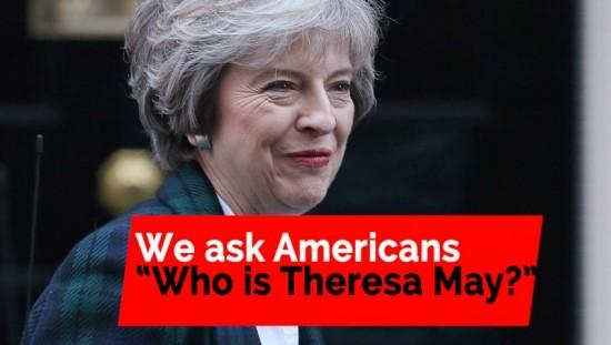 We asked Americans if they knew who Theresa May is