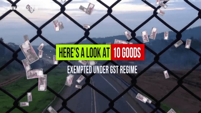 These 10 Goods are exempted under the GST Regime. Will it affect your lifestyle? [VIDEO]
