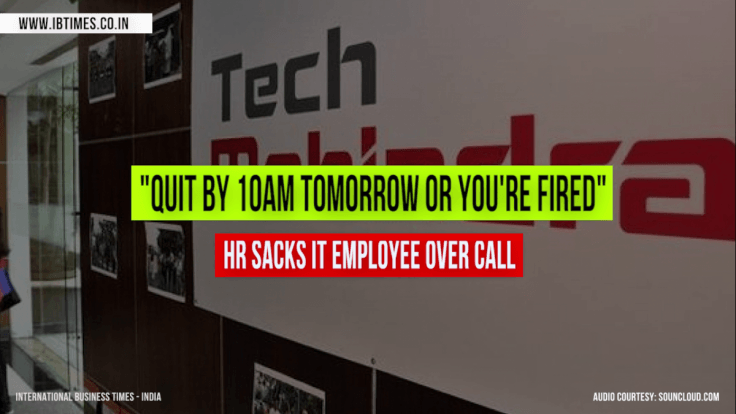 Tech Mahindra IT employee told to resign by 10am, call recording goes viral