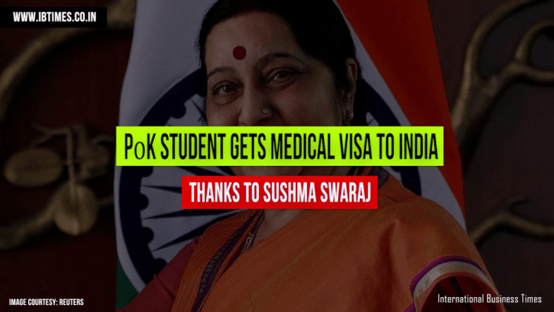Sushma Swaraj calls PoK integral part of India and grants medical visa to ailing student