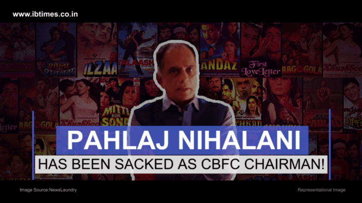 Pahlaj Nihalani removed as CBFC chief