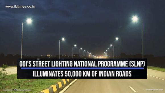 Street Lighting National programme illuminates 50,000 KM of Indian roads
