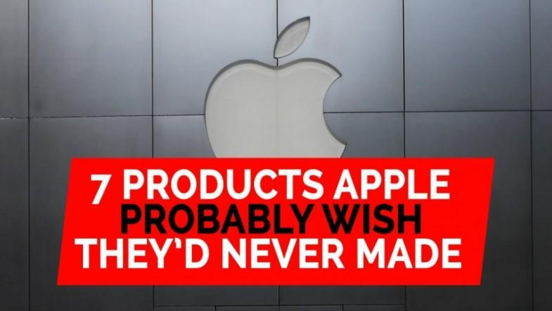 7 products Apple probably wish theyd never made